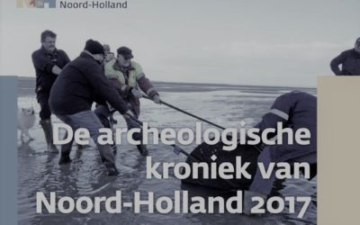 Archeologische kroniek Noord-Holland 2017
